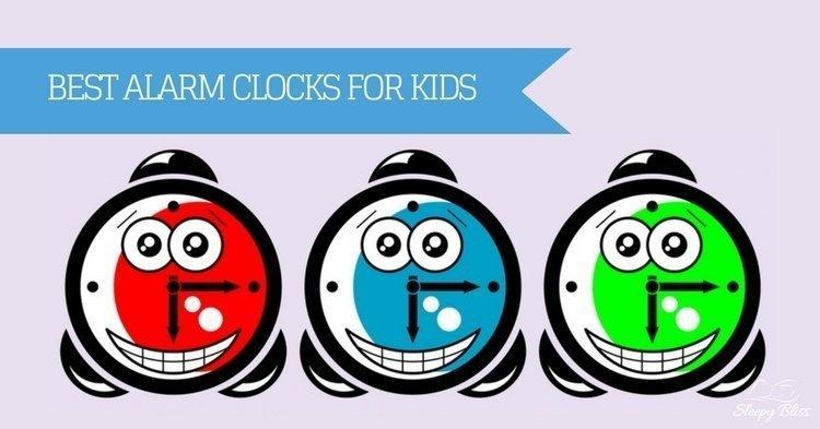 Best Alarm Clocks For Kids