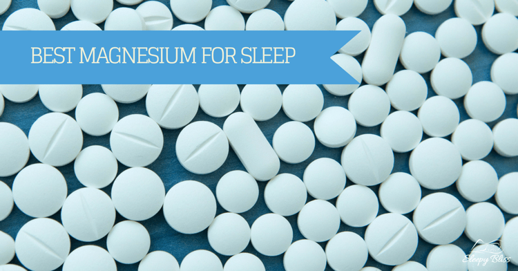 Best Magnesium For Sleep