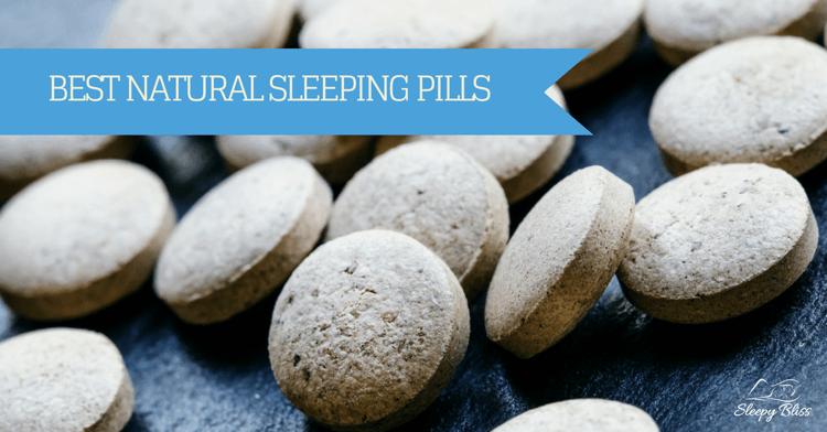 Best Natural Sleeping Pills