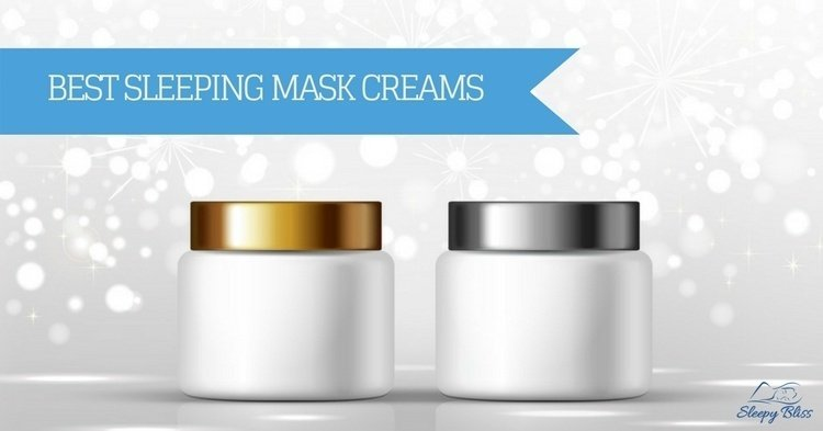 Best Sleeping Mask Cream Reviews