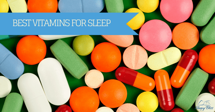 Best Vitamins For Sleep